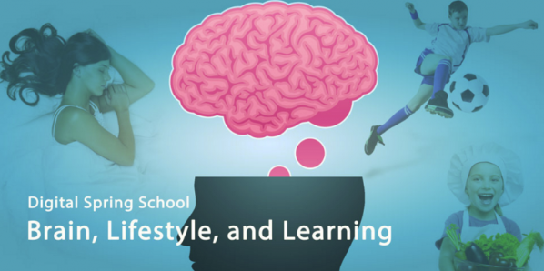 "Digital Spring School ""Brain, Lifestyle and Learning"""