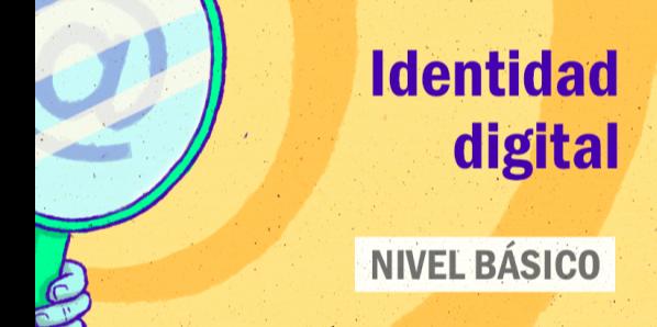FDCD. Comunicación. Identidad digital. (Nivel básico)