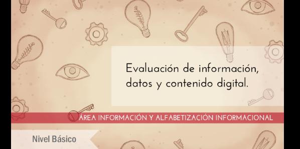 FDCD. Información y Alfabetización informacional. Evaluación de información, datos y contenido digital. (Nivel BÁSICO) (4ª edición)