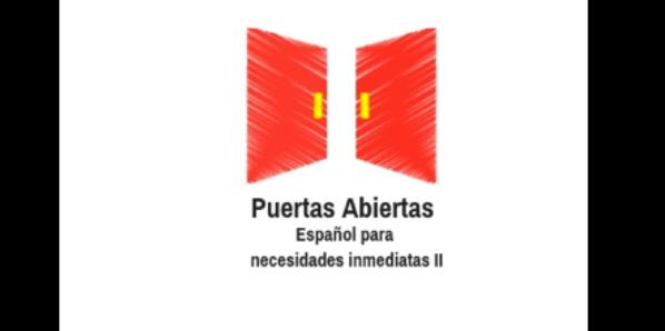 Puertas Abiertas: Curso de español para necesidades inmediatas (II)